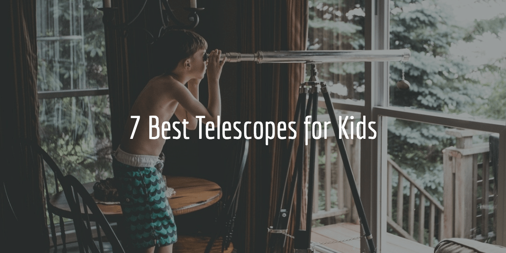 What is the best telescope for kids? [7 great telescopes ...