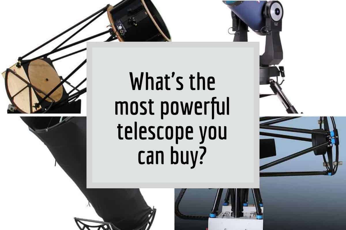 most powerful telescope to buy